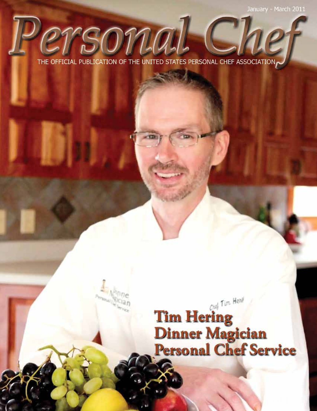 Chef Tim Hering CPC: Personal Chef Magazine January - March 2011